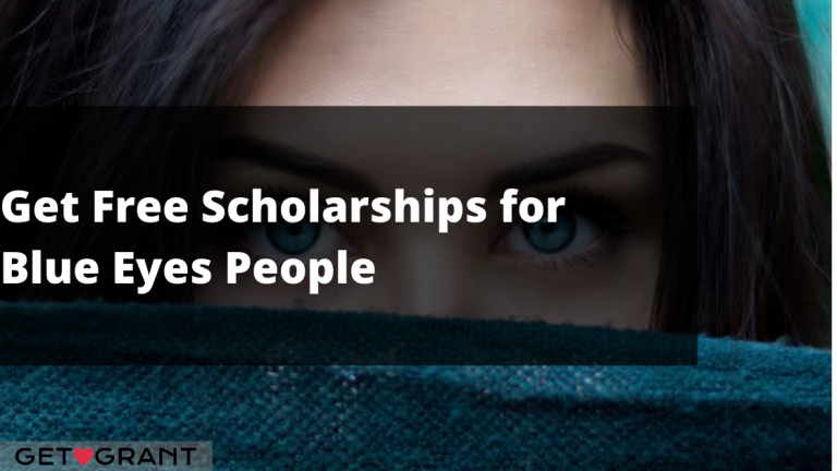 How to Get Free Scholarships for Blue Eyes People