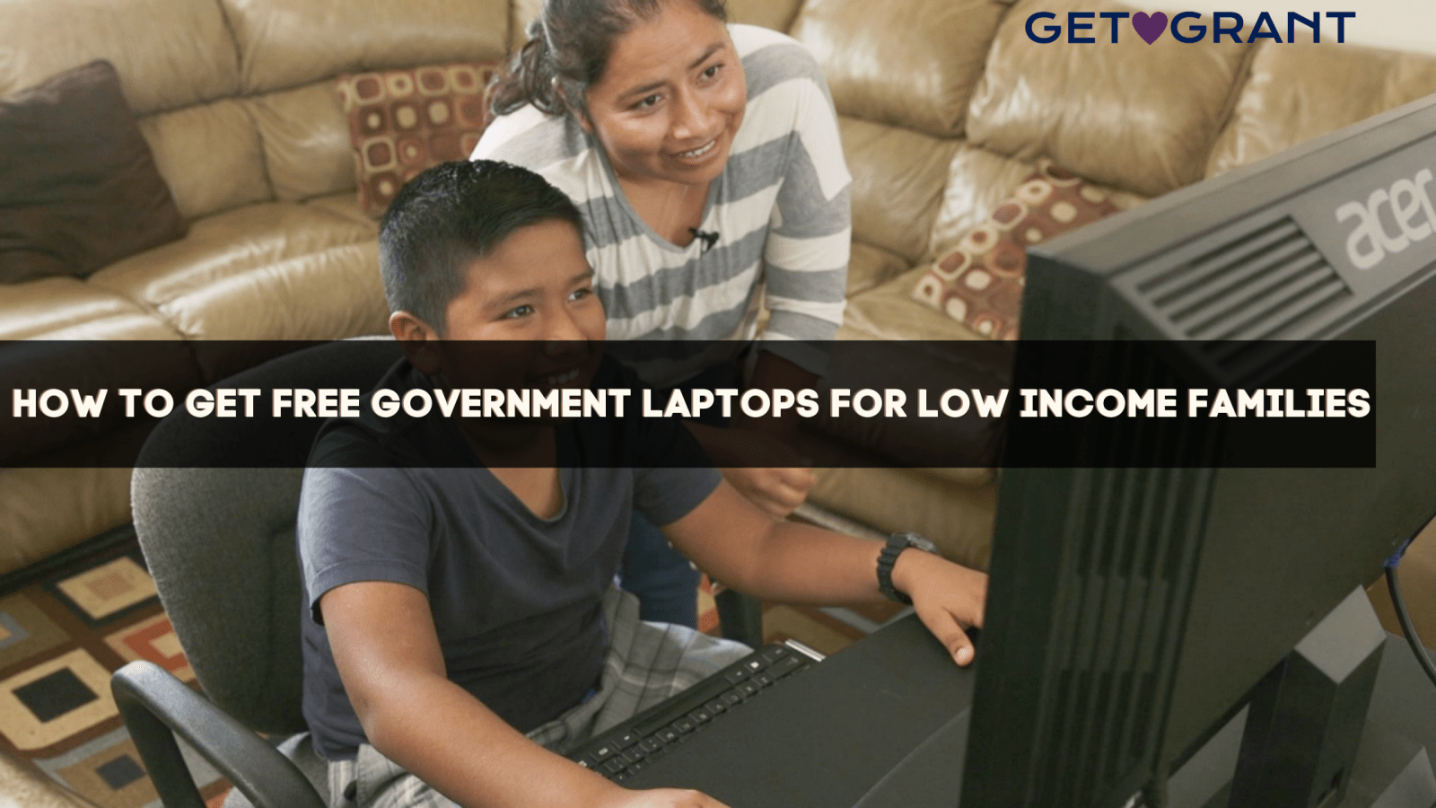 How to get Free Government Laptops for Low income families