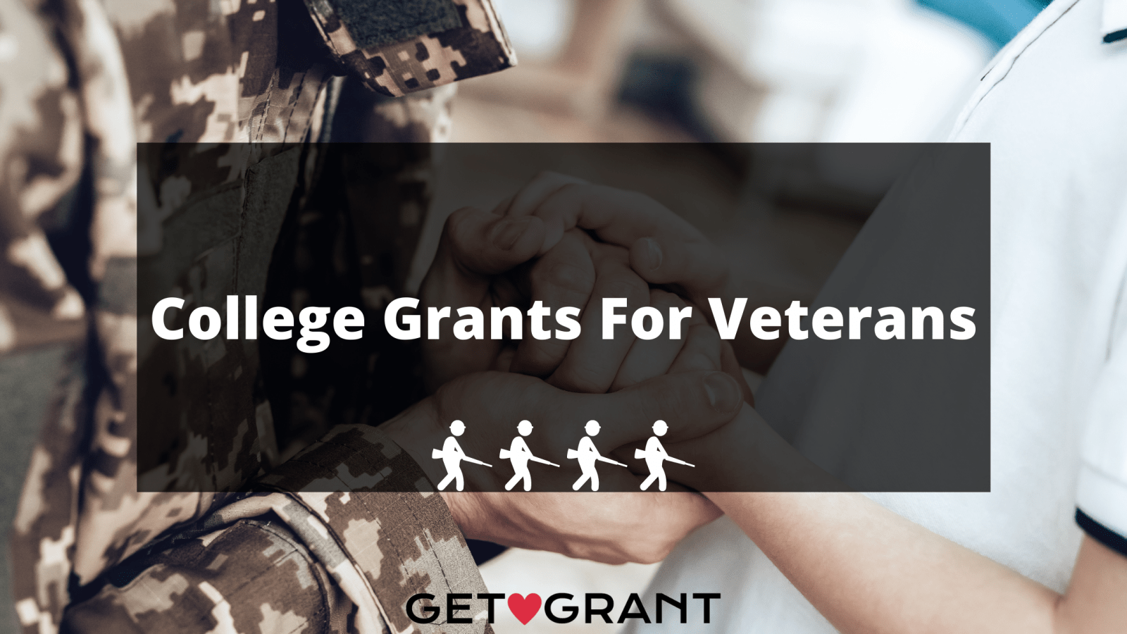 College Grants For Veterans