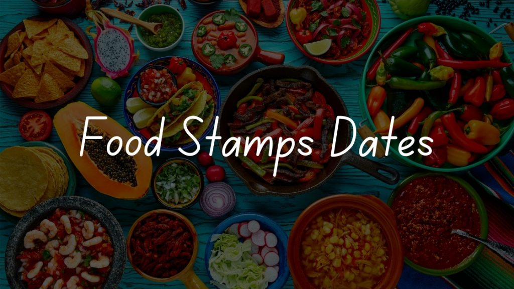 Food Stamps Dates