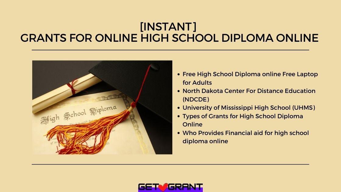 Grants for Online High School Diploma Online